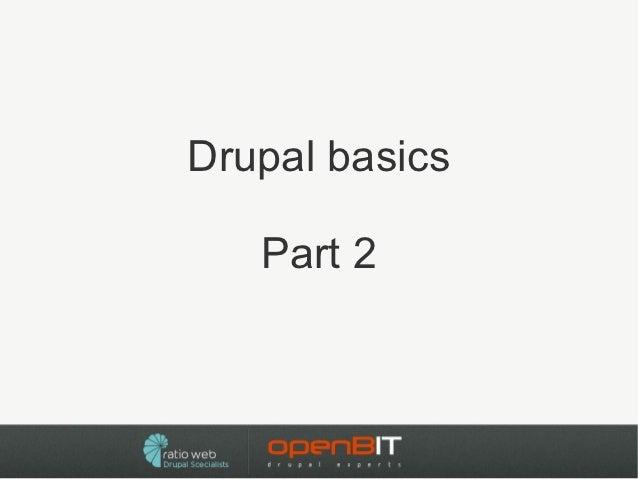 Drupal basics   Part 2