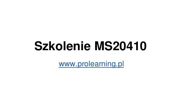 Szkolenie MS20410 www.prolearning.pl