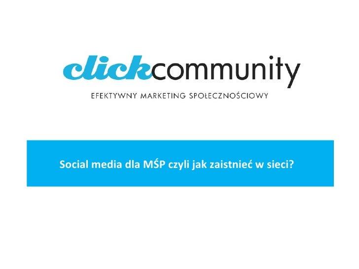 Social media dla MŚP czyli jak zaistnieć w sieci?