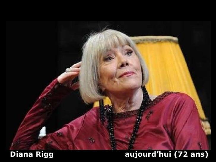 Diana Rigg  aujourd'hui   (72 ans)