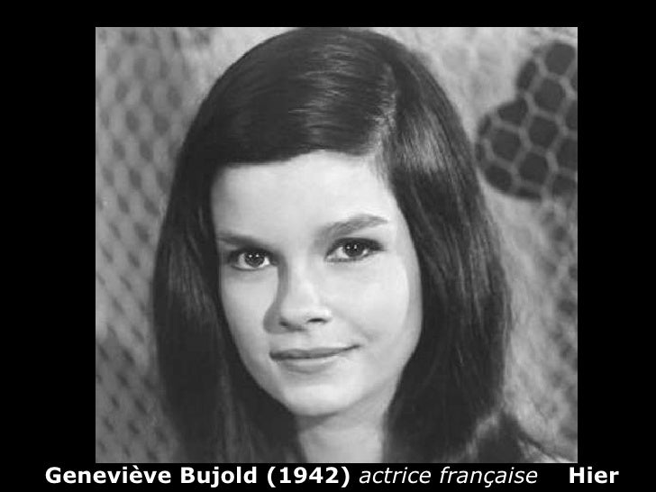 Geneviève Bujold (1942)  actrice française   Hier