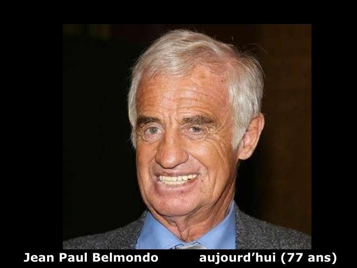 Jean Paul Belmondo  aujourd'hui (77 ans)