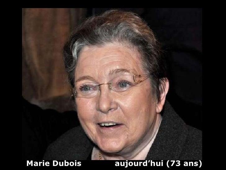 Marie Dubois  aujourd'hui (73 ans)