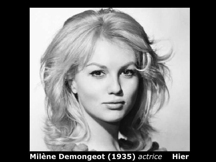 Milène Demongeot (1935)  actrice  Hier