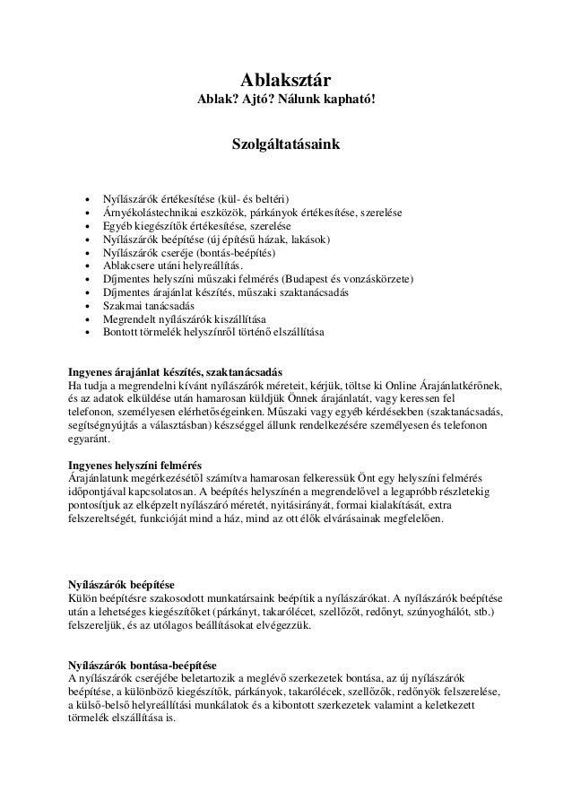 Ablaksztár Ablak  Ajtó  Nálunk kapható! Szolgáltatásaink • Nyílászárók  értékesítése (kül- és ... 22abdfc6ee