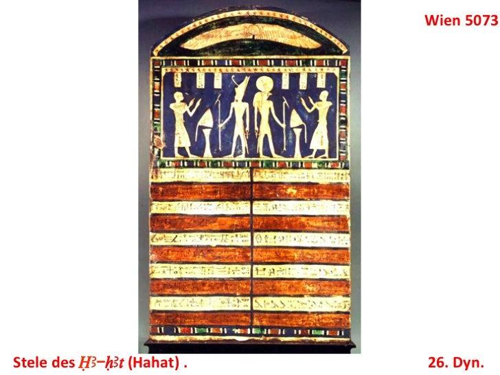 Wien 5073 Stele des ÎA-HAt (Hahat) .    26. Dyn.