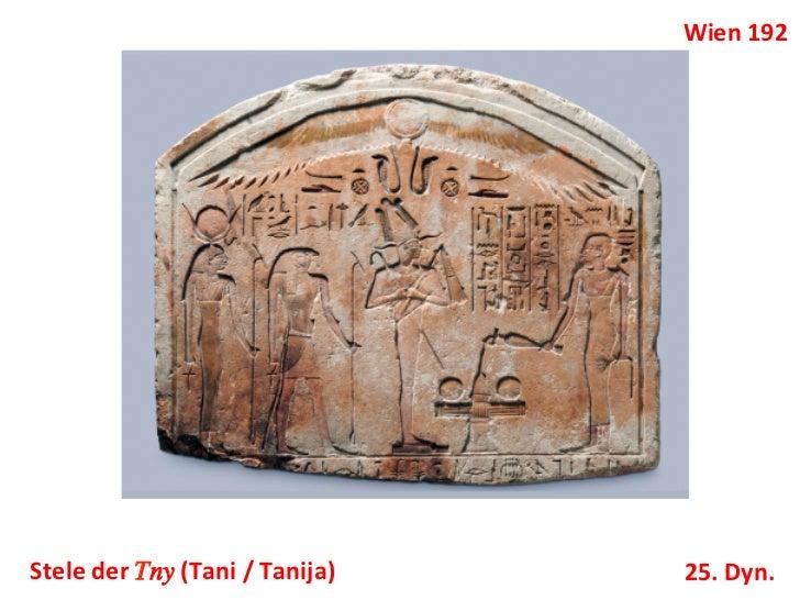 Wien 192 Stele der †ny (Tani / Tanija)     25. Dyn.