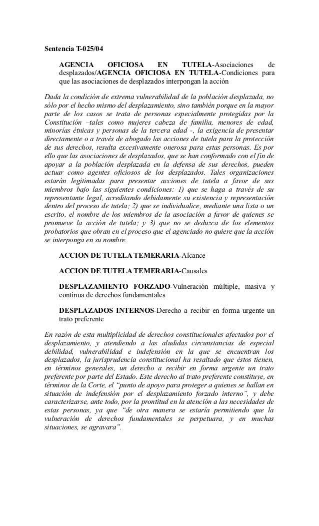Sentencia T-025/04     AGENCIA          OFICIOSA        EN       TUTELA-Asociaciones de     desplazados/AGENCIA OFICIOSA E...