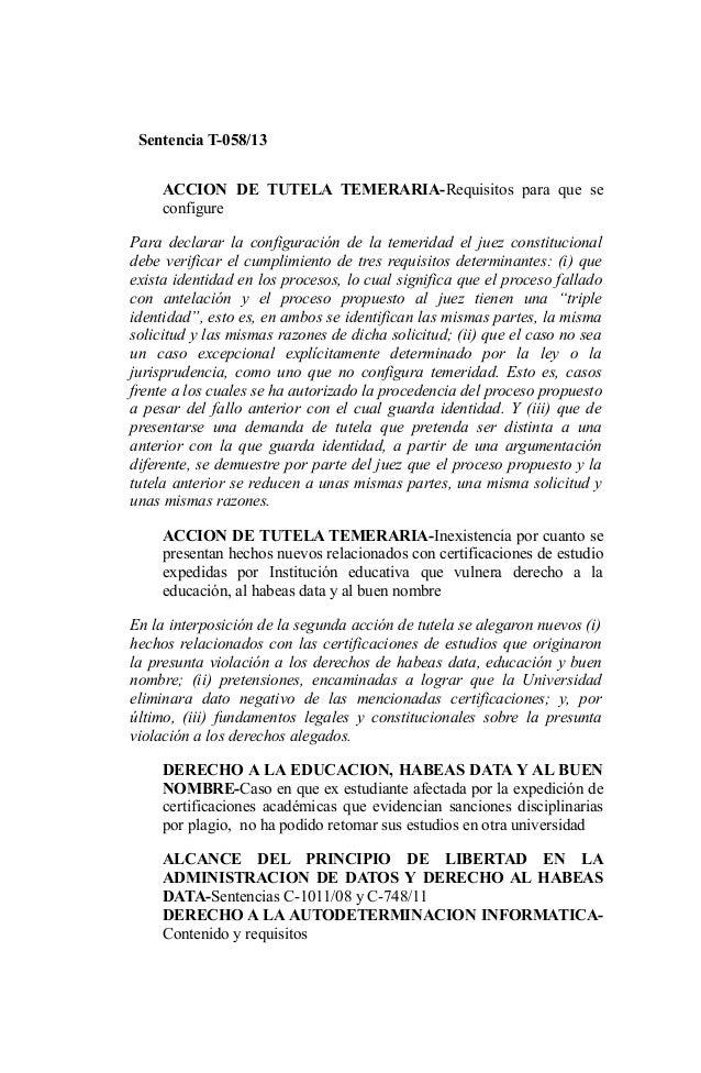 Sentencia T-058/13 ACCION DE TUTELA TEMERARIA-Requisitos para que se configure Para declarar la configuración de la temeri...