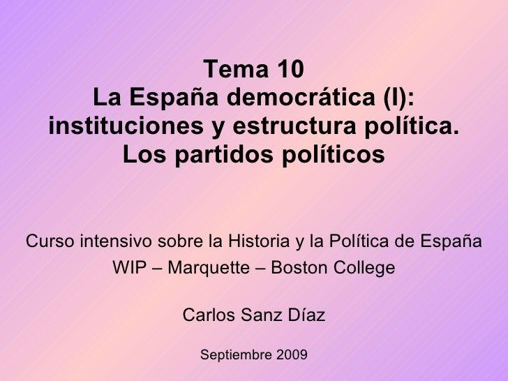 T. 10  instituciones y estructura política, partidos