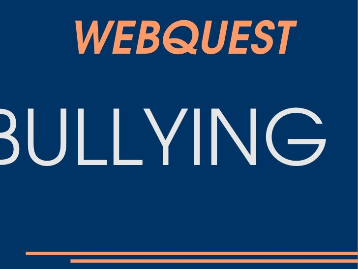 WEBQUESTBULLYING