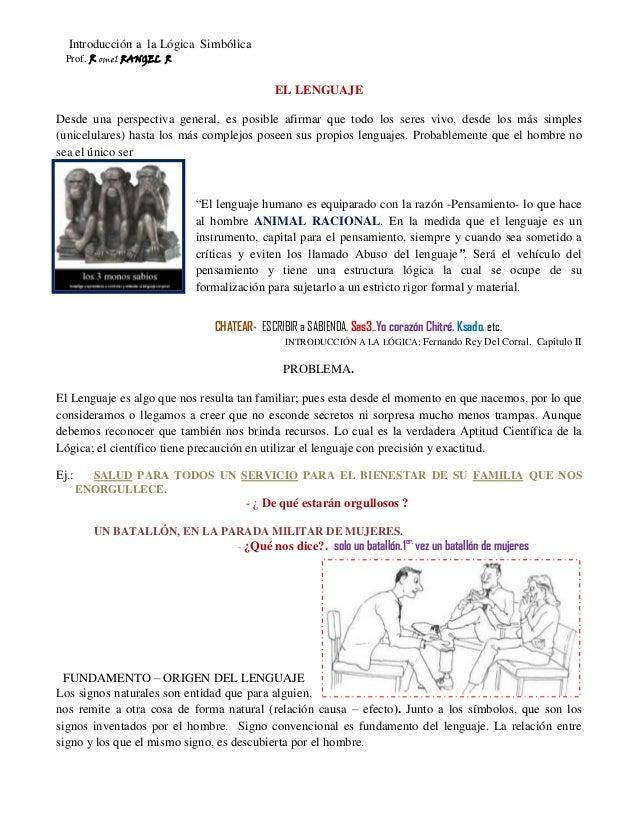 Introducción a la Lógica Simbólica Prof. R omel RANGEL R EL LENGUAJE Desde una perspectiva general, es posible afirmar que...