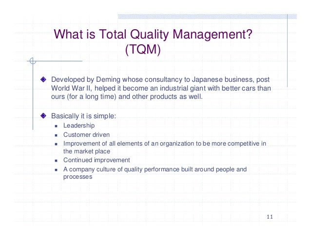 total quality project management This definition explains the meaning of total quality management (tqm) and explains how it seeks to improve the quality of products and services.