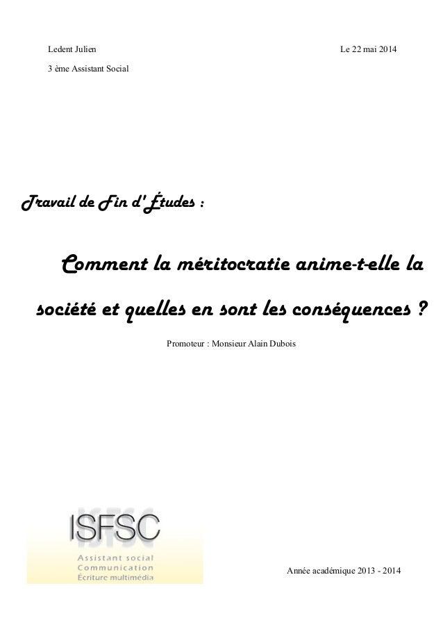 Ledent Julien 3 ème Assistant Social Travail de Fin d'Études : Comment la méritocratie anime-t-elle la société et quelles ...
