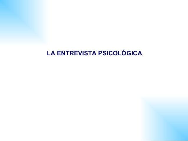 LA ENTREVISTA PSICOLÓGICA