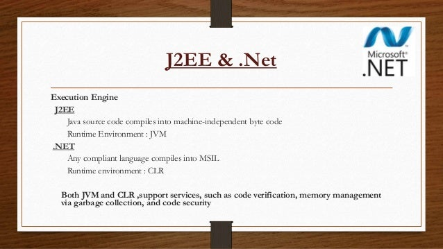 comparison of j2ee and net Java vs j2ee: comparison chart articles on differencebetweennet are general information, and are not intended to substitute for professional advice.