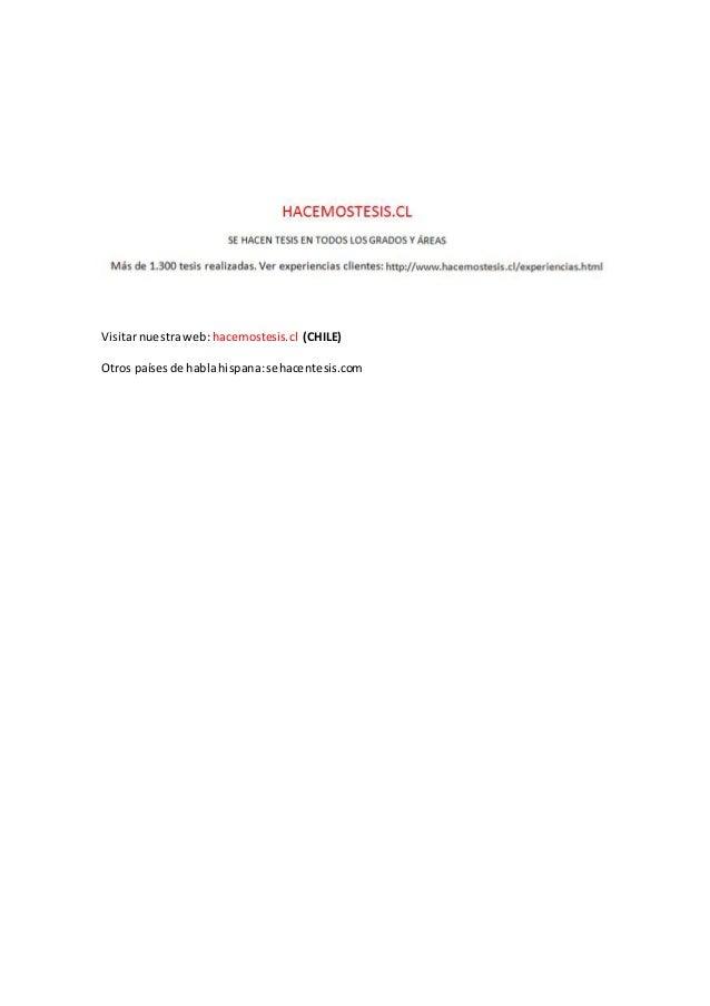 Visitarnuestraweb: hacemostesis.cl (CHILE) Otros paísesde hablahispana:sehacentesis.com