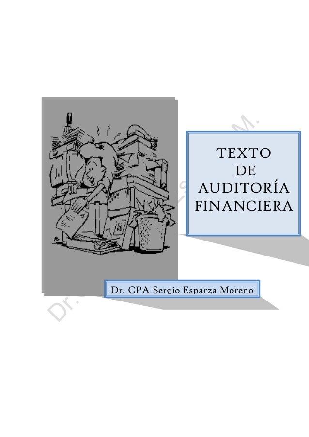 TEXTO DE AUDITORÍA FINANCIERA Dr. CPA Sergio Esparza Moreno