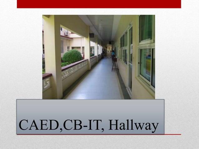 CAED,CB-IT, Hallway