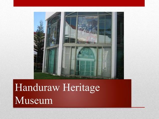 Handuraw Heritage Museum