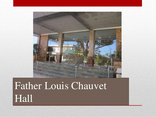 Father Louis Chauvet Hall