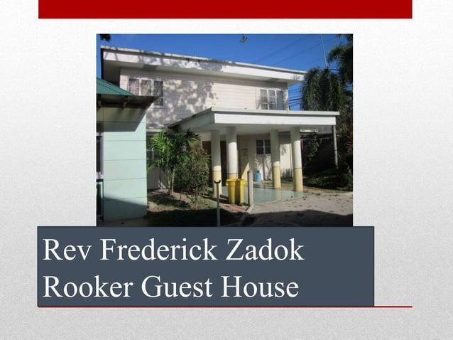 Rev Frederick Zadok Rooker Guest House