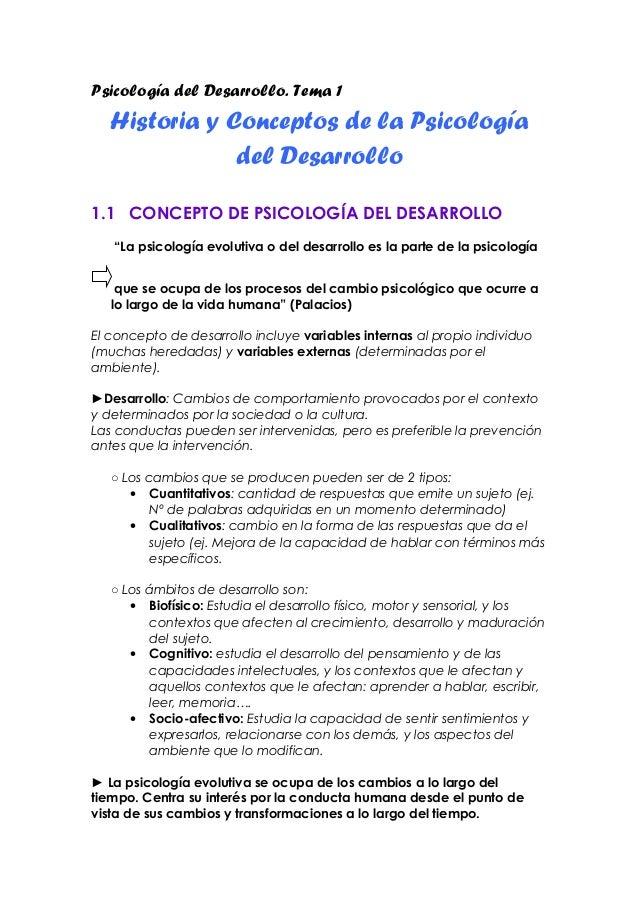 Psicología del Desarrollo. Tema 1   Historia y Conceptos de la Psicología               del Desarrollo1.1 CONCEPTO DE PSIC...