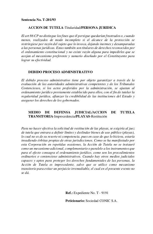 Sentencia No. T-201/93     ACCION DE TUTELA-Titularidad/PERSONA JURIDICAEl art 86 CP no distingue los fines que él persigu...