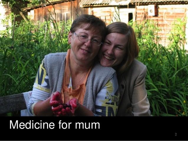 Medicine for mum 2