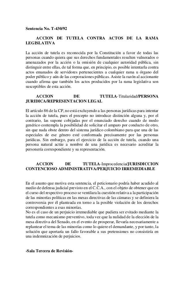 Sentencia No. T-430/92    ACCION DE TUTELA CONTRA ACTOS DE LA RAMALEGISLATIVALa acción de tutela es reconocida por la Cons...