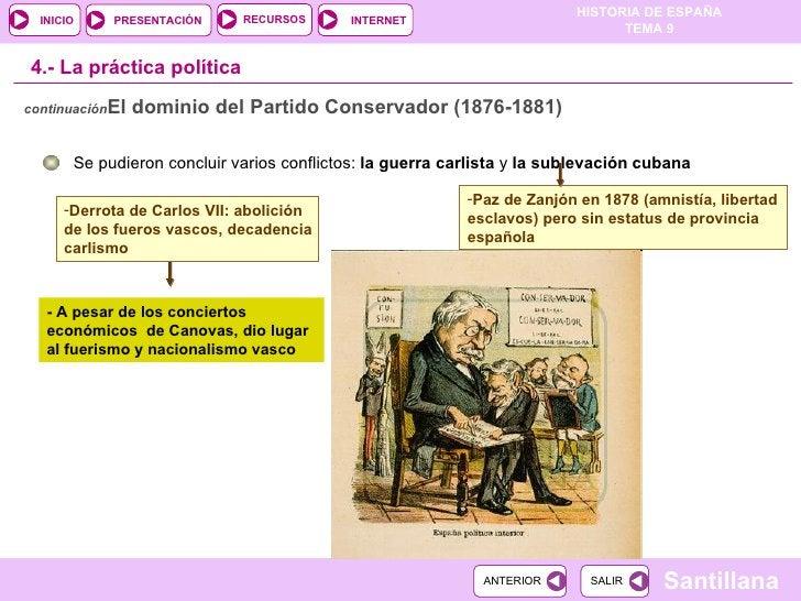 4.-  La práctica política Se pudieron concluir varios conflictos:  la guerra carlista  y  la   sublevación cubana <ul><li>...
