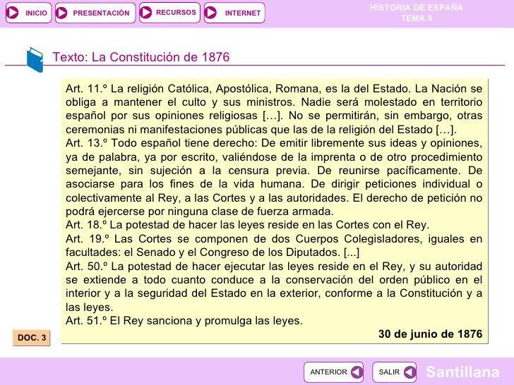 DOC. 3  Texto: La Constitución de 1876 Art. 11.º La religión Católica, Apostólica, Romana, es la del Estado. La Nación se ...