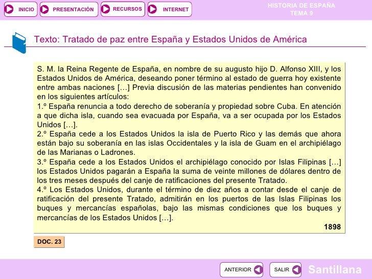 Texto:  Tratado de paz entre España y Estados Unidos de América DOC. 23  S. M. la Reina Regente de España, en nombre de su...