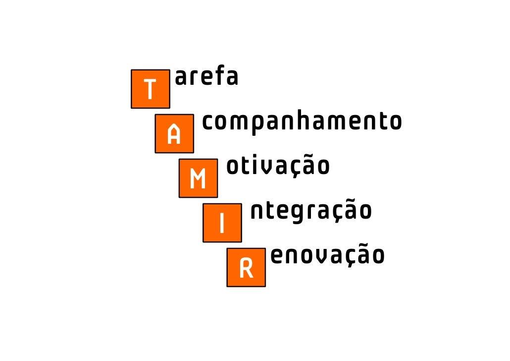 arefaT        companhamento    A            otivação        M                ntegração            I                    eno...