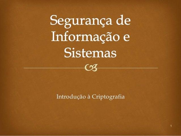 Introdução à Criptografia                            1