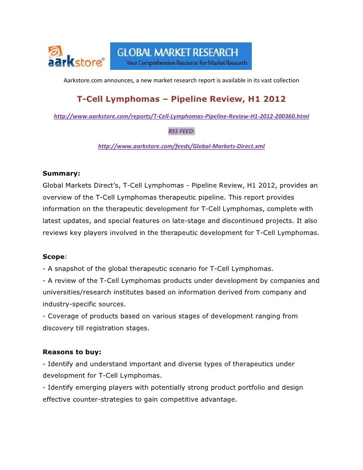 Aarkstore.com announces, a new market research report is available in its vast collection           T-Cell Lymphomas – Pip...