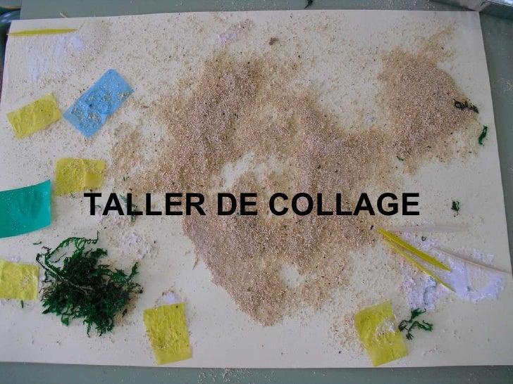 TALLER DE COLLAGE