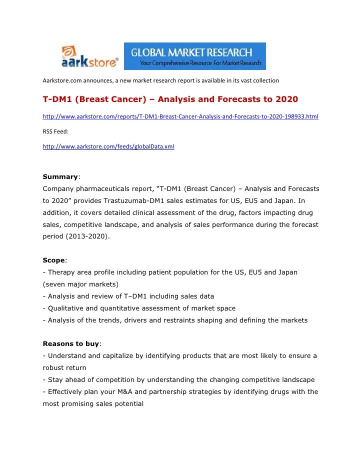 Aarkstore.com announces, a new market research report is available in its vast collectionT-DM1 (Breast Cancer) – Analysis ...