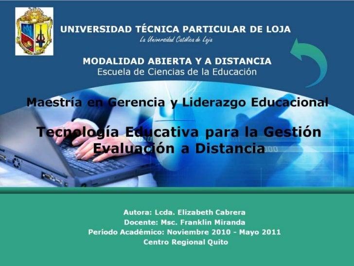 UNIVERSIDAD TÉCNICA PARTICULAR DE LOJALa Universidad Católica de LojaMODALIDAD ABIERTA Y A DISTANCIA Escuela de Ciencias d...