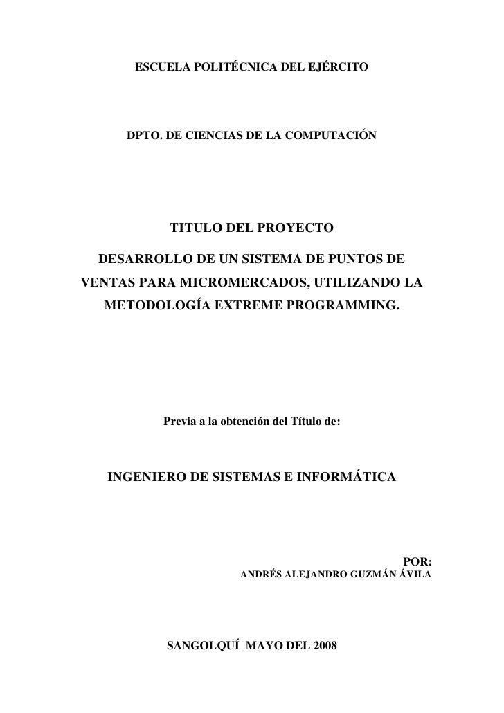 ESCUELA POLITÉCNICA DEL EJÉRCITO     DPTO. DE CIENCIAS DE LA COMPUTACIÓN           TITULO DEL PROYECTO  DESARROLLO DE UN S...