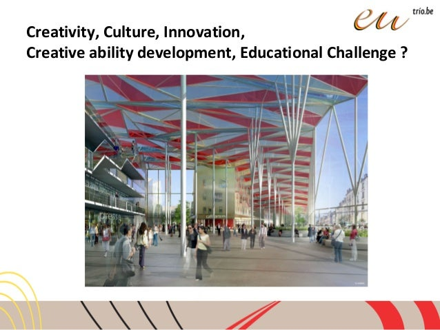 """""""Creativity, Culture & Innovation, finding new links"""" ID Campus, Liège Slide 2"""