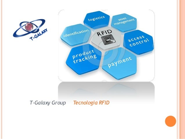 T-Galaxy Group  Tecnologia RFID
