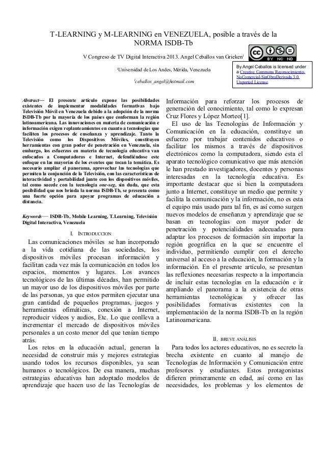 T-LEARNING y M-LEARNING en VENEZUELA, posible a través de la NORMA ISDB-Tb V Congreso de TV Digital Interactiva 2013. Ange...