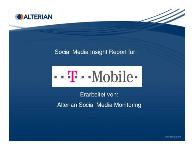 Social Media Insight Report für: Erarbeitet von: Alterian Social Media Monitoring