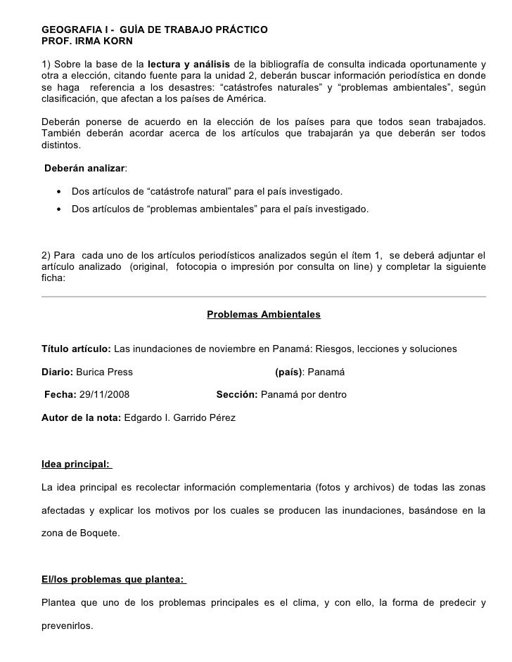 GEOGRAFIA I - GUÍA DE TRABAJO PRÁCTICO PROF. IRMA KORN  1) Sobre la base de la lectura y análisis de la bibliografía de co...