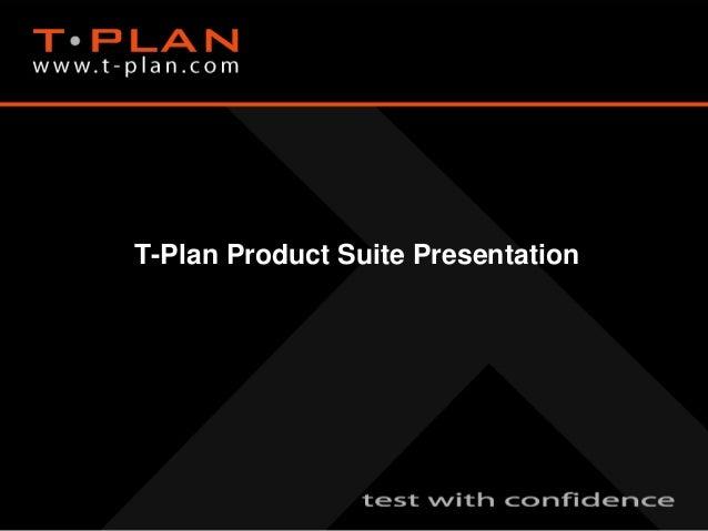 T-Plan Product Suite Presentation