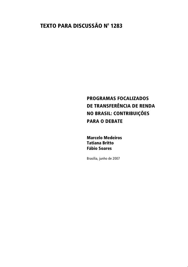 TEXTO PARA DISCUSSÃO No 1283                    PROGRAMAS FOCALIZADOS                DE TRANSFERÊNCIA DE RENDA            ...