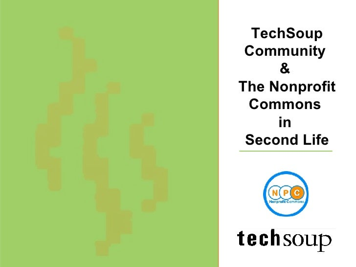 TechSoup Community  &  The Nonprofit Commons  in  Second Life