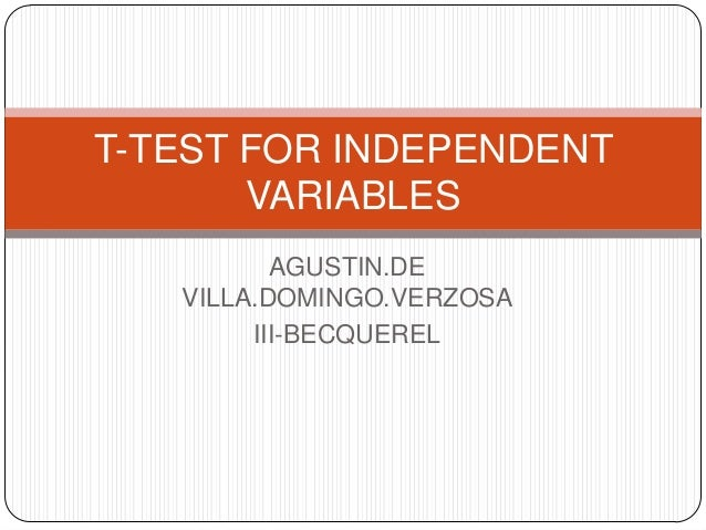 AGUSTIN.DE VILLA.DOMINGO.VERZOSA III-BECQUEREL T-TEST FOR INDEPENDENT VARIABLES