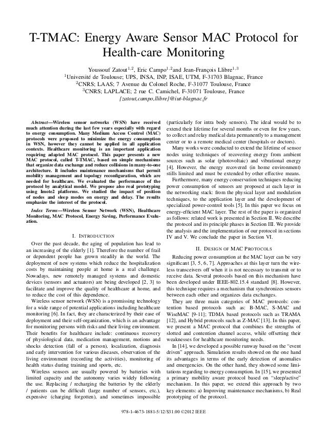 T-TMAC: Energy Aware Sensor MAC Protocol for            Health-care Monitoring                             Youssouf Zatout...